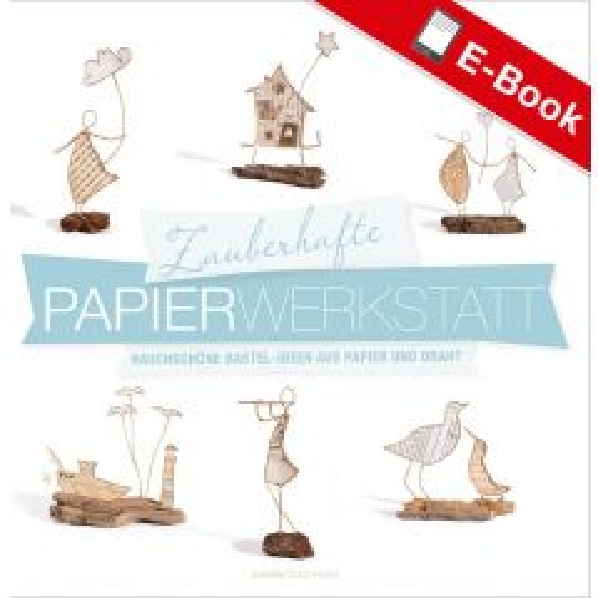 PDF: Zauberhafte Papier-Werkstatt